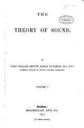 The Theory of Sound: Volume 1