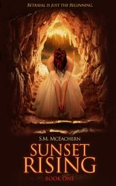 Sunset Rising: Book One