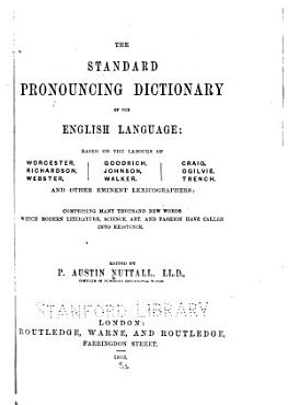 The Standard Pronouncing Dictionary of the English Language PDF