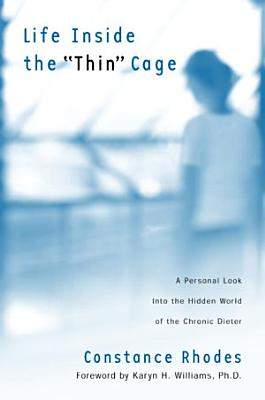 Life Inside the Thin Cage PDF