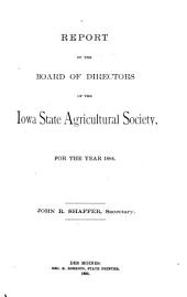 Report of the Board of Directors of the Iowa State Agricultural Society, for the Year ..