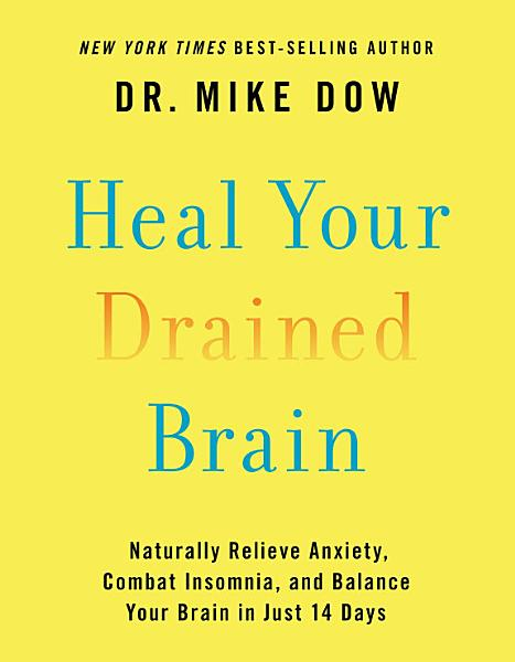 Download Heal Your Drained Brain Book
