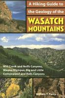 A Hiking Guide to the Geology of the Wasatch Mountains PDF