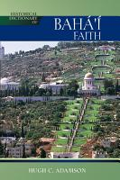 Historical Dictionary of the Baha i Faith PDF
