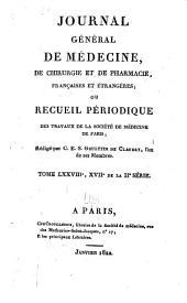 Journal général de médecine, de chirurgie et de pharmacie franc̜aises et étrangeres, ou, Recueil périodique de la Société de médecine de Paris: Volume78