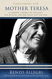 Conversations with Mother Teresa Book