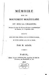 Mémoire sur le mouvement moléculaire et sur la chaleur: présenté à la classe des Sciences physiques et mathématiques de l'Institut, le 15 septembre 1806 : suivi d'un coup d'oeil général sur le système du monde, et d'une lettre à M. de La Place