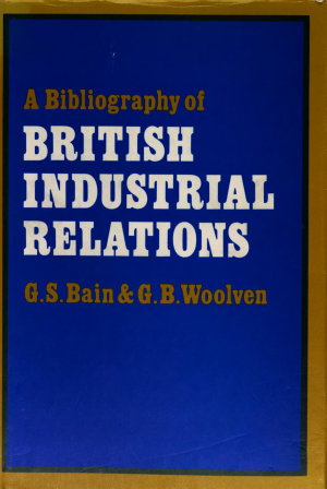A Bibliography of Industrial Relations PDF