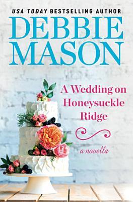 A Wedding on Honeysuckle Ridge