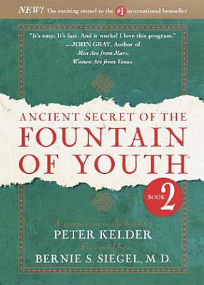 Ancient Secret of the Fountain of Youth  Book 2 PDF