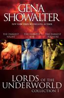 Lords Of The Underworld Bundle  1 The Darkest Night The Darkest Kiss The Darkest Pleasure PDF