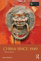 China Since 1949: Edition 3