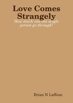 Love Comes Strangely