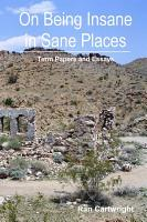 On Being Insane in Sane Places PDF