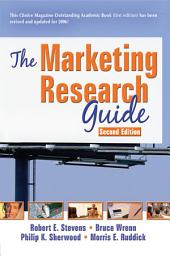 The Marketing Research Guide, Second Edition: Edition 2