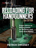 Reloading for Handgunners  2nd Edition PDF