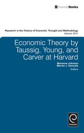 Economic Theory by Taussig, Young, and Carver at Harvard
