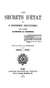 Les secrets d'état dans le gouvernement constitutionnel: Volume2