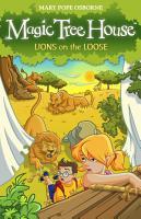 Magic Tree House 11  Lions on the Loose PDF