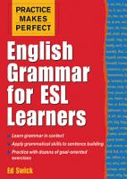 Practice Makes Perfect  English Grammar for ESL Learners PDF