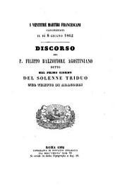 I ventitré martiri francescani canonizzati il dì 8 giugno 1862 discorso del p. Filippo Balzafiore agostiniano detto nel primo giorno del solenne triduo nel tempio di Aracoeli
