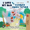 I Love My Dad  English Ukrainian Bilingual Book for Kids  PDF