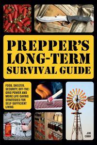 Prepper s Long Term Survival Guide Book