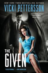The Given: Celestial Blues: Book Three