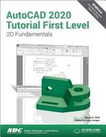 AutoCAD 2020 Tutorial First Level 2D Fundamentals PDF