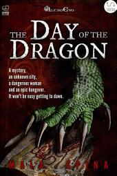 The Day of the Dragon : The old city