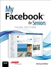 My Facebook for Seniors: Edition 3