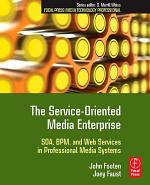 The Service-Oriented Media Enterprise
