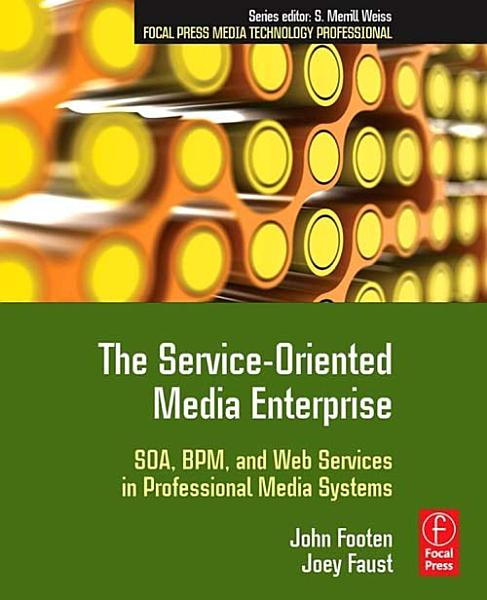 The Service Oriented Media Enterprise