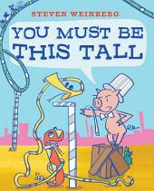 You Must Be This Tall: with audio recording