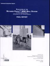 Evaluation of the Retained Earth MSE Wall System by Foster Geotechnical, a Division of L.B. Foster Company: Final Report