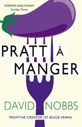 Pratt a Manger: (Henry Pratt)