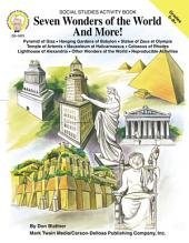 Seven Wonders of the World and More!, Grades 5 - 8