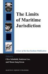 The Limits Of Maritime Jurisdiction Book PDF