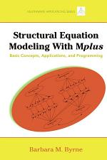 Structural Equation Modeling with Mplus