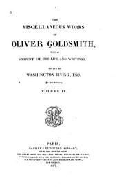 The Miscellaneous Works of Oliver Goldsmith: With an Account of His Life and Writings, Volume 3