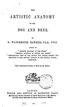 The Artistic Anatomy of the Dog and Deer PDF