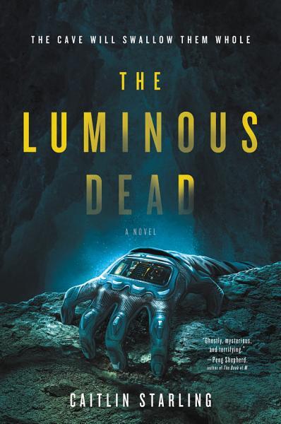 Download The Luminous Dead Book