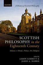 Scottish Philosophy in the Eighteenth Century  Volume I PDF