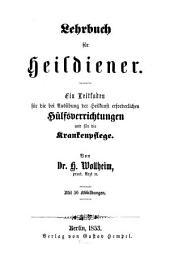 Lehrbuch für Heildiener: Mit 56 Abbildungen
