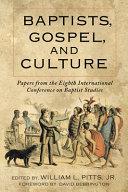 Baptists, Gospel, and Culture