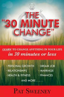 The 30 Minute Change