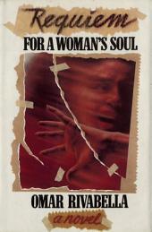 Requiem for a Woman's Soul: A Novel