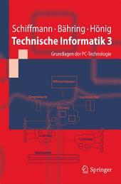 Technische Informatik 3: Grundlagen der PC-Technologie