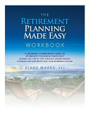 The Retirement Planning Made Easy Workbook