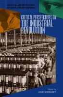 Critical Perspectives on the Industrial Revolution PDF